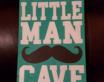 White/Teal Little Man Cave Mustache sign