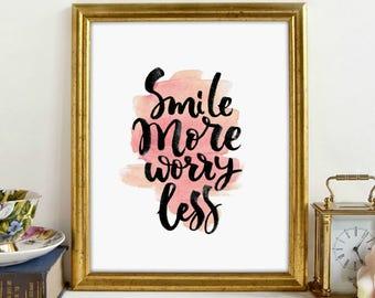 Smile More Worry Less, Inspirational Art, Motivational Print, Wall Art, Printable Art, Printable Wall Décor, Instant Download, Digital Print