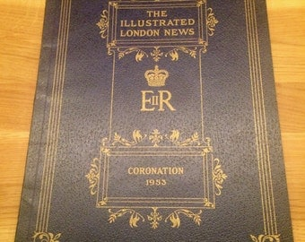 London Illustrated News - Queen Elizabeth 2nd Coronation 1953 - commemorative book