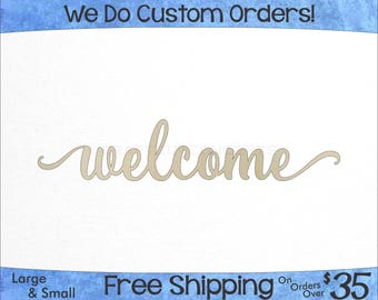 Welcome Script Unfinished Wood Sign - Laser Cut - Hanging Wall Decor - Wedding & Nursery Name Sign - Custom - Craft Sign Display (SC-0004)