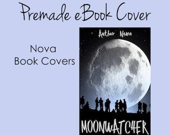 Premade eBook Cover -  Moonwatcher
