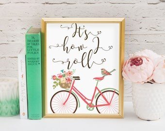 It's how I roll bicycle quote print//Bicycle art//Printable art//Quote print