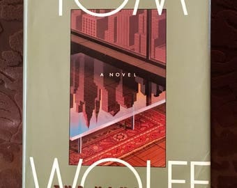 The Bonfire of the Vanities - Tom Wolfe, First Edition