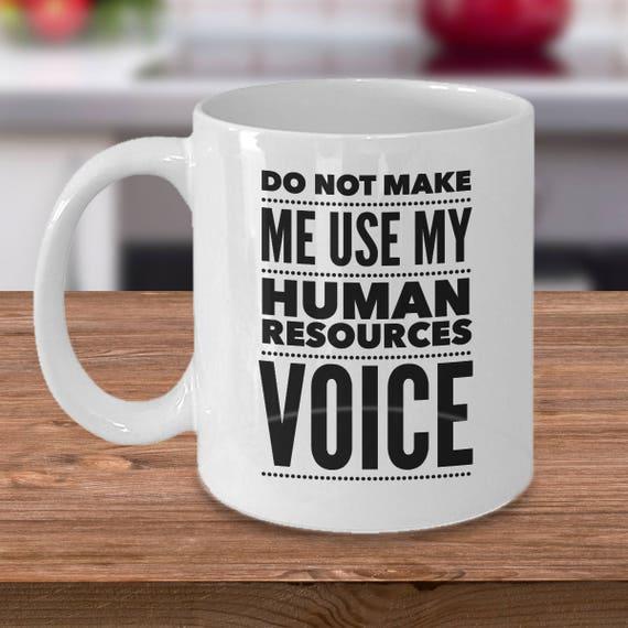 Funny HR Coffee Mug Human Resources Coffee Mug Mug For HR