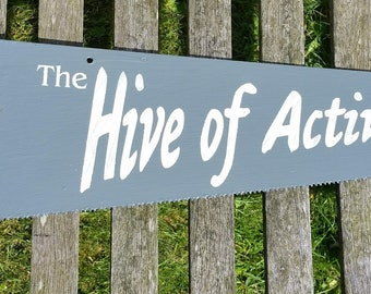 "Shabby Chic Hand Painted Vintage Saw Sign "" The Hive of Activity"""