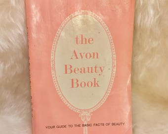 1967 Vintage Avon Beauty Book 'Your Guide To The Basic Facts Of Beauty'