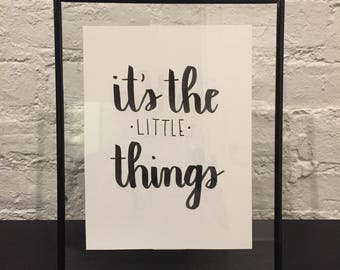 It's The Little Things Custom Calligraphy Lettering Quote Typography Personalized Poster Customizable Handmade Handwritten with Frame