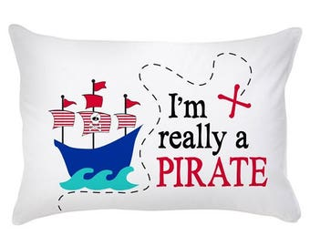 Pillow Case Cotton Standard Size I'm Really a Pirate