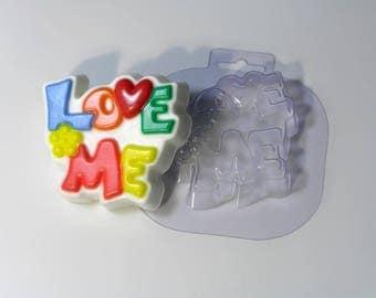 LOVE ME a plastic soap mold