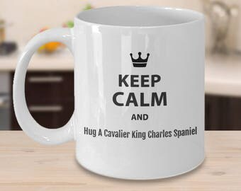 Cavalier King Charles Spaniel Mug – Keep Calm and Hug a Cavalier King Charles Spaniel Coffee Cup, 11 oz.