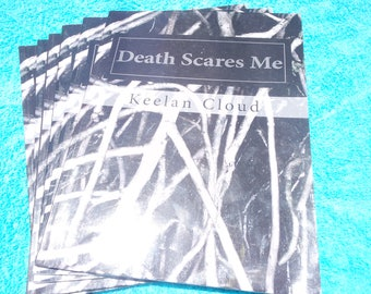 Death Scares Me Poetry/ Double Broadside B#2 +B#3