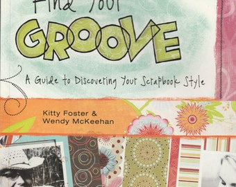 Find Your Groove Scrapbooking Style Book Find Your Scrapbooking Style Mixed Media Collage DIY