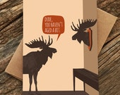 funny birthday card / moose