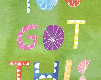 Your Got This Greeting Card