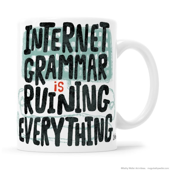 Writer Mug, Grammar Nerd, Copywriter, Teacher Mugs, Teacher Mug, Teacher Gift, Writer Gift, Grammar Geek, Copywriter Mug, Writer Gift