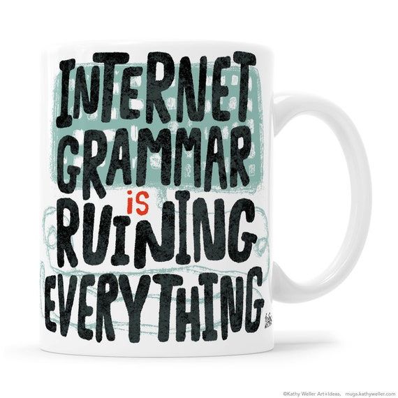 Writer Mug, Grammar Nerd, Copywriter, Teacher Mugs, Teacher Mug, Teacher Gift, Writer Gift, Grammar Geek, Copywriter Mug, Writer Gift