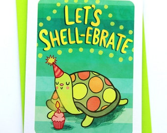 Let's Shell-ebrate Happy Birthday Card-funny birthday card puns celebrate friend turtle birthday card for kid best friend birthday card