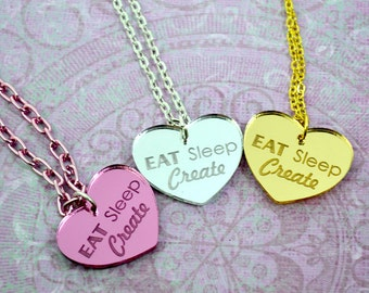 EAT Sleep Create - Silver-Pink-Golden Laser Cut Acrylic Charm- Engraved Necklace