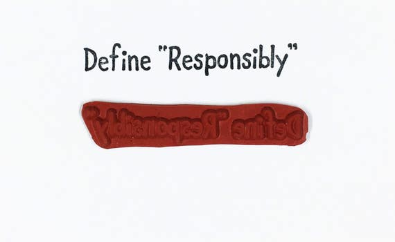 Define Responsibly - Altered Attic Rubber Stamp - Immature Adult Drinking Funny Humor Quote Greeting - Art Craft Scrapbook Mixed Media