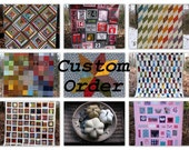 Carolyn Curwen - CUSTOM ORDER - DEPOSIT #2 - for a queen quilt and full size quilt