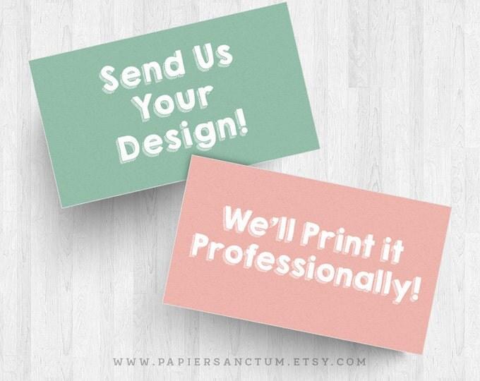 We Print Your Design! 250 or 500 3x4 Mini Postcards