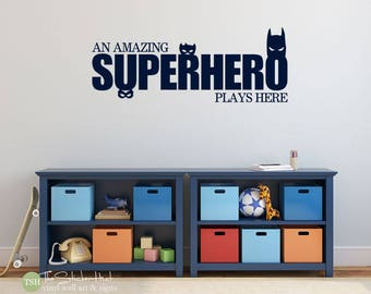 An Amazing Superhero Plays Here Decal - Nursery Bedroom Playroom Decor  - Vinyl Lettering -Vinyl Wall Decals Graphics Stickers Decals 1987