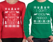 Matching Christmas Shirts - I Don't Know Margo and Why is the Carpet All Wet Todd - Unisex Long Sleeve TShirts - SET OF 2- Holiday shirts