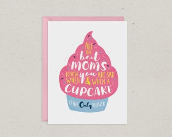 Mothers Day Card | Cupcake is the Only Answer | Mom | Greeting Card