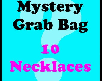 Mystery Grab Bag of 10 Necklaces