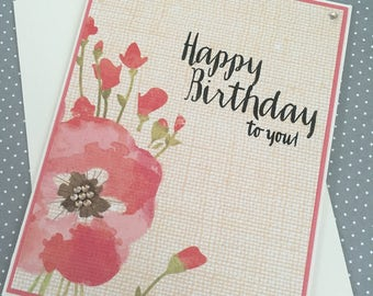 Happy Birthday to you with beautiful peach, pink and red floral design - handmade greeting card