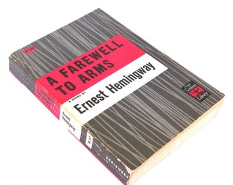 a farewell to arms  ...   ernest hemingway  ...  early edition ...  the scribner library  ...  classic american literature