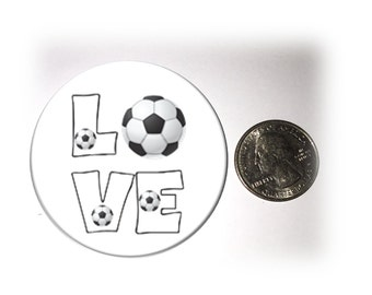 Love Soccer Refrigerator Magnet 2 1/4 inches in diameter Soccer Fridge Magnet