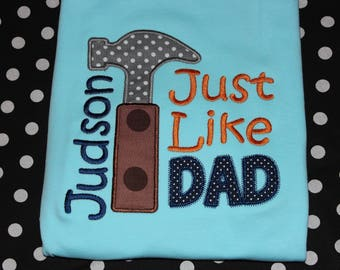 Just like Dad romper or tshirt - baby bodysuit- you pick colors- Father's Day
