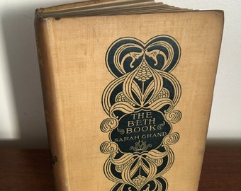 1897 The Beth Book. First Edition. First Printing. Rare and Scarce Book. D. Appleton and Company. Sarah Grand. Victorian Feminist Writer.