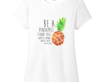 Be A Pineapple - Funny Quote Women's Fitted T-Shirt