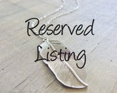 Reserved for Julie - One more Silver feather necklace for order 1185453356
