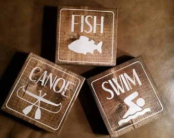 3 Fish, hunt, camp, hike,  swim, canoe signs block signs
