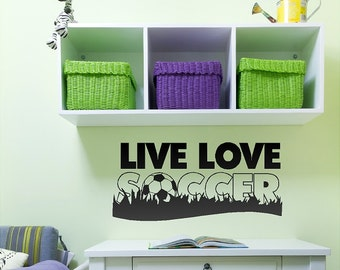 Live Love Soccer Wall Decal Quotes Words Sayings Removable Soccer Wall Sticker Lettering Item