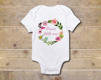 Be Brave Little One, Be Brave, Wreath, Wreath Onesie, Flowers, Baby Shower Gift,  Baby Clothes,New Baby Gift, Girl, First Mother's Day