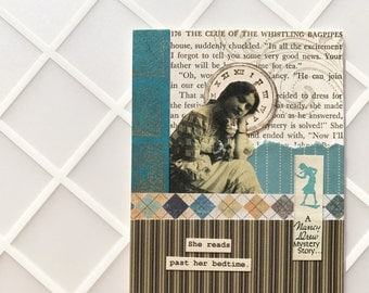 Handmade Card - Reads Past Her Bedtime - collage - vintage Nancy Drew page -- friendship, birthday, thinking of you