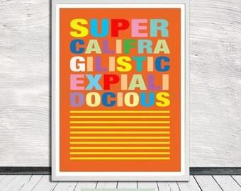 Supercalifragilisticexpialidocious, Mary Poppins, Nursery Art, Wall Art, Word Art, Printable Art, Instant Digital Download
