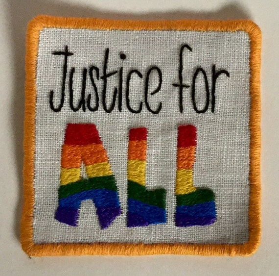 Justice For All Sew-On Patch, Equality, LGBT, Protest, Feminist, Words, Rainbow, Hand Embroidered