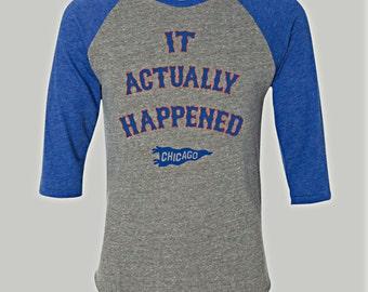 It Actually Happened Unisex Raglan T-shirt