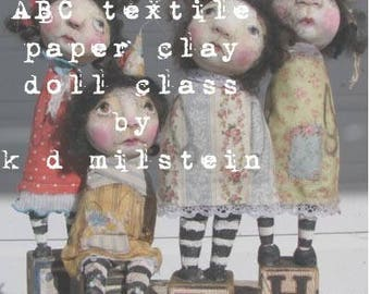 early bird special ( # 14 ABC textile & paper clay doll )    my new online class by karen milstein