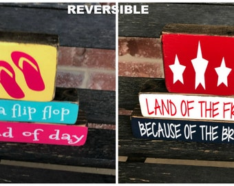 "Reversible Summer and 4th of July ""MINI"" stacker--It's a flip flop kind of day reverses with Land of the free..."
