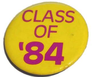 VTG Class of 1984 Button Badge Pin
