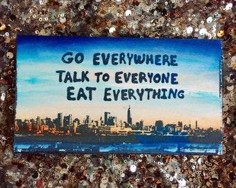 Go Everywhere (NYC Edition)