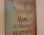 Praying Warrior Sign, Praying Mama, War Room, Moving Mountains, Wall Decor Wooden Sign, Prayer, Christian Sign, Church Office, Women's Group