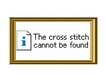 Cross Stitch Not Found Funny Error Cross Stitch Pattern Chart Instant Download PDF