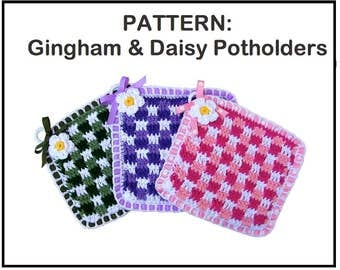 PATTERN: Gingham and Daisy Potholder. Crochet. Easy to read pattern with photos and step-by-step instructions. Fresh & new pot holder idea.